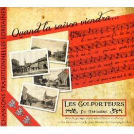 Chansons traditionnelles Lorraines : quand la saison viendra...