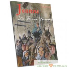 Jeanne, La Bonne Lorraine